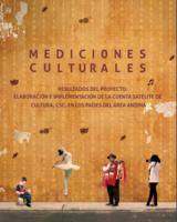 Mediciones Culturales. Resultados del proyecto de elaboración e  implementación de la CSC en los países b418d37cc0